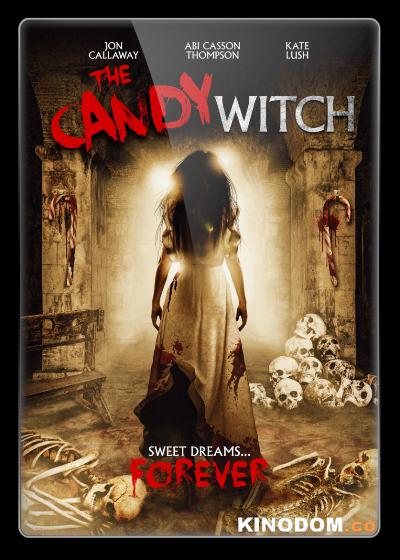 Конфетная ведьма / The Candy Witch / 2020 WEB-DLRip