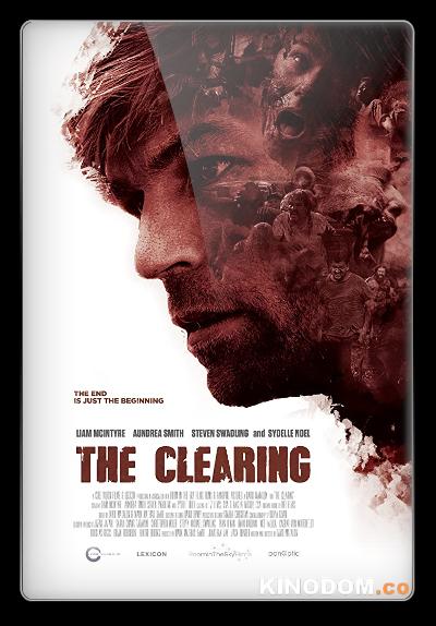 Зачистка / The Clearing / 2020 WEB-DLRip