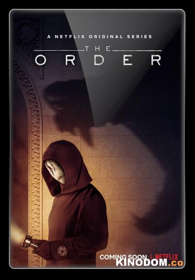 Порядок (Тайный орден) / The Order (2 сезон: 1-10 серии из 10) 2020 WEB-DLRip