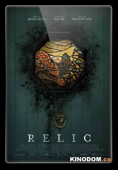 Реликвия / Relic [2020 WEB-DLRip]