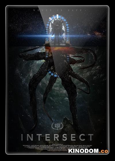 Пересечение / Intersect / 2020 WEB-DLRip