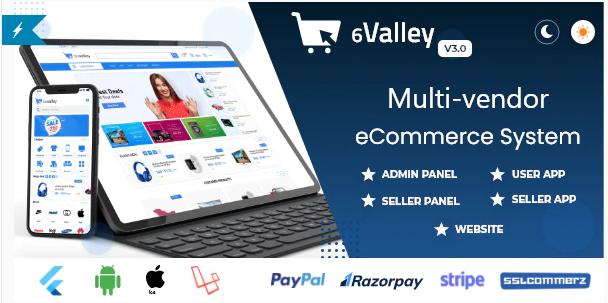 6valley Multi-Vendor E-commerce v3.0 - Complete eCommerce Mobile App, Web, Seller and Admin Panel